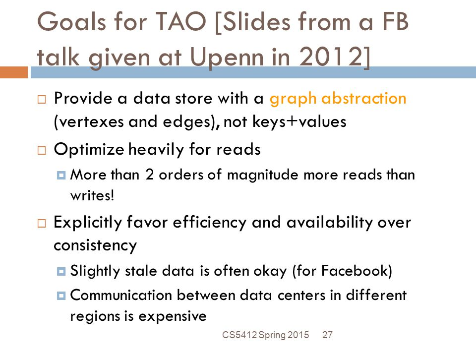 Goals for TAO [Slides from a FB talk given at Upenn in 2012]